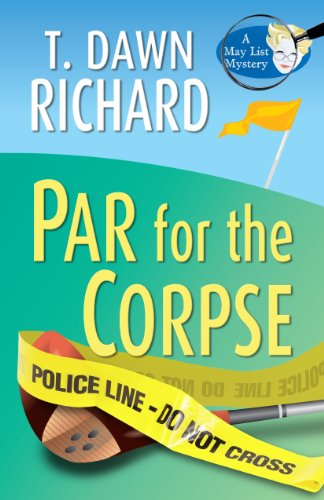 9781410437211: Par for the Corpse (A May List Mystery)