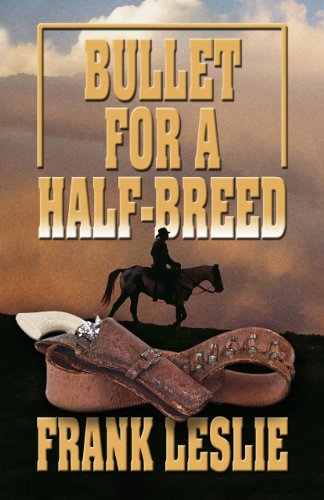9781410437228: Bullet For A Half-Breed (Wheeler Large Print Western)