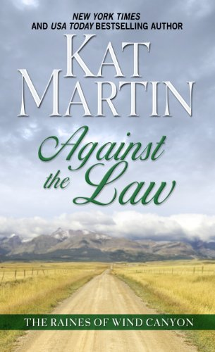 9781410437358: Against The Law (The Raines of Wind Canyon)