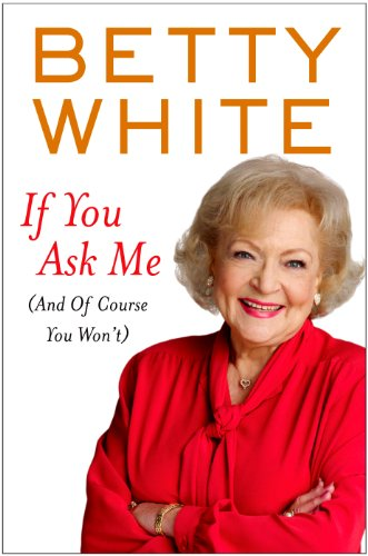 9781410437488: If You Ask Me: (And Of Course You Won't) (Thorndike Press Large Print Nonfiction Series)
