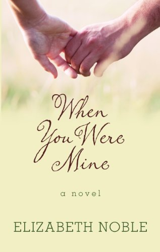 9781410437570: When You Were Mine (Wheeler Large Print Book Series)