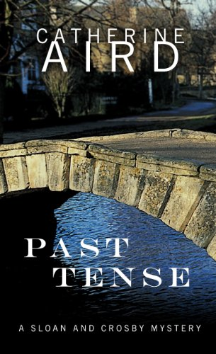 9781410437631: Past Tense (Sloan and Crosby Mystery: Thorndike Press Large Print Mystery)