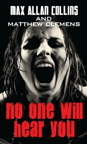 No One Will Hear You (Thorndike Large: Max Allan Collins,