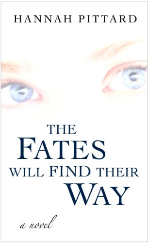9781410437945: The Fates Will Find Their Way (Thorndike Press Large Print Basic Series)