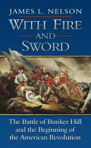 9781410438249: With Fire and Sword: The Battle of Bunker Hill and the Beginning of the American Revolution (Thorndike Press Large Print Popular and Narrative Nonfiction Series)