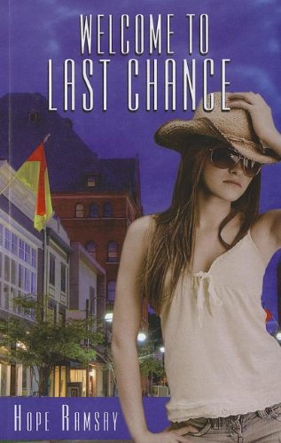9781410438324: Welcome To Last Chance (Thorndike Press Large Print Superior Collection)
