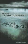 9781410438348: Dreams of the Dead (Basic)