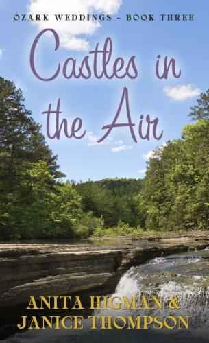9781410438591: Castles in the Air (Thorndike Press Large Print Christian Romance Series:Ozark Weddings)