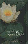 9781410438614: The Book of Awakening: Having the Life You Want by Being Present to the Life You Have