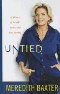 9781410438652: Untied: A Memoir of Family, Fame, and Floundering (Thorndike Press Large Print Biography Series)