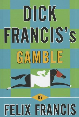 9781410438706: Dick Francis's Gamble (Thorndike Press Large Print Core)