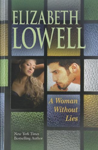 A Woman Without Lies (Thorndike Press Large Print Famous Authors Series): Lowell, Elizabeth