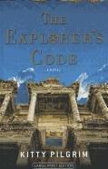 9781410438935: The Explorer's Code (Thorndike Press Large Print Basic Series)