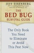9781410439093: The Bed Bug Survival Guide: The Only Book You Need to Eliminate or Avoid This Pest Now (Thorndike Large Print Lifestyles)