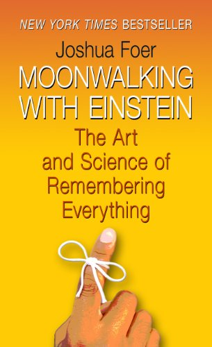 9781410439154: Moonwalking with Einstein: The Art and Science of Remembering Everything (Thorndike Press Large Print Nonfiction Series)