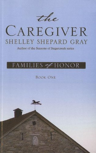 9781410439222: The Caregiver (Families of Honor, Book One)