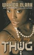 9781410439277: Justify My Thug (Thorndike Press Large Print African-American)