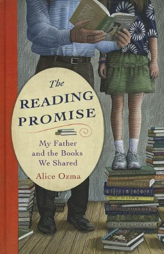 The Reading Promise: My Father and the Books We Shared (Thorndike Press Large Print Biographies &...