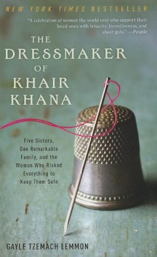 9781410439659: The Dressmaker of Khair Khana: Five Sisters, One Remarkable Family, and the Woman Who Risked Everything to Keep Them Safe (Thorndike Core)