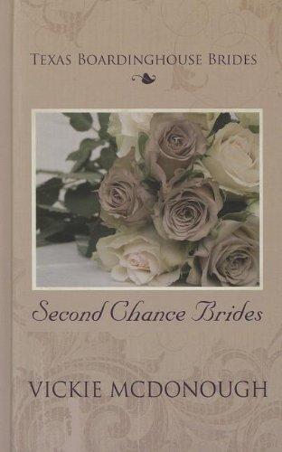 9781410439734: Second Chance Brides (Tesas BoardingHouse Brides; Thorndike Press Large Print Christian Historical Fiction)