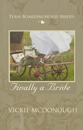 9781410439857: Finally a Bride (Texas Boardinghouse Brides)