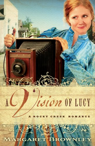 9781410440426: A Vision of Lucy (Rocky Creek Romance)