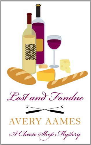 9781410440778: Lost And Fondue (A Cheese Shop Mystery)