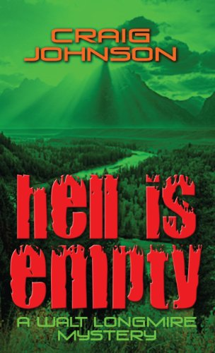 9781410440808: Hell Is Empty (A Walt Longmire Mystery)