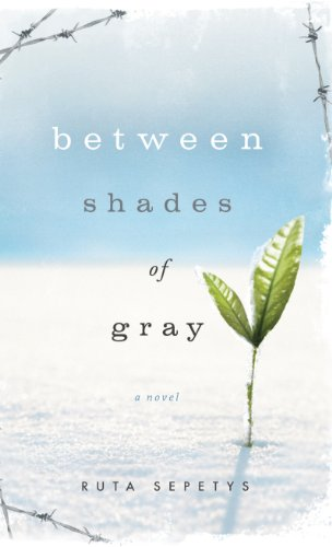 9781410440839: Between Shades Of Gray (Thorndike Press Large Print Literacy Bridge Series)