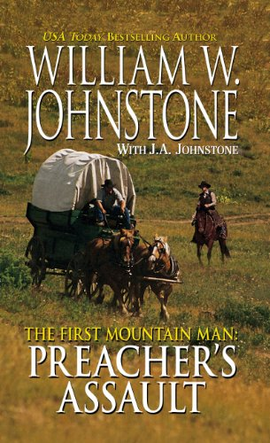 The First Mountain Man Preacher's Assault (Thorndike Large Print Western: First Mountain Man) (9781410440884) by William W. Johnstone