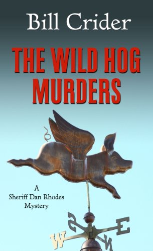 The Wild Hog Murders (Thorndike Press Large Print Mystery Series) (1410441199) by Crider, Bill