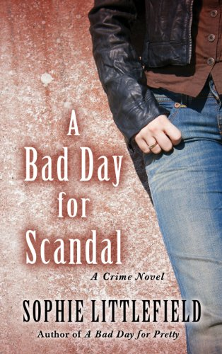 A Bad Day for Scandal (Thorndike Press Large Print Mystery Series): Littlefield, Sophie