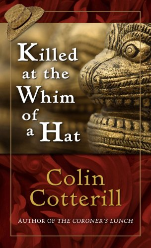 Killed at the Whim of a Hat: Colin Cotterill