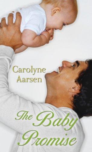 The Baby Promise (Thorndike Christian Romance): Aarsen, Carolyne