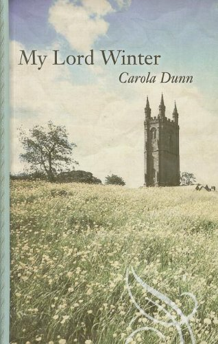 9781410441645: My Lord Winter (Thorndike Large Print Gentle Romance)