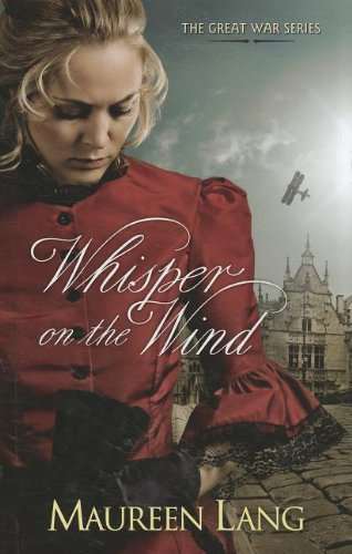 9781410441706: Whisper on the Wind (Great War)