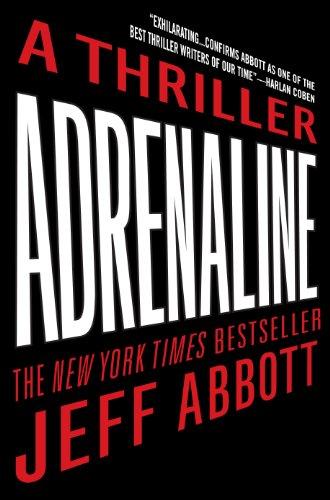 Adrenaline: Abbott, Jeff