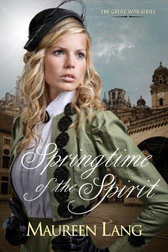 Springtime of the Spirit (Great War): Lang, Maureen