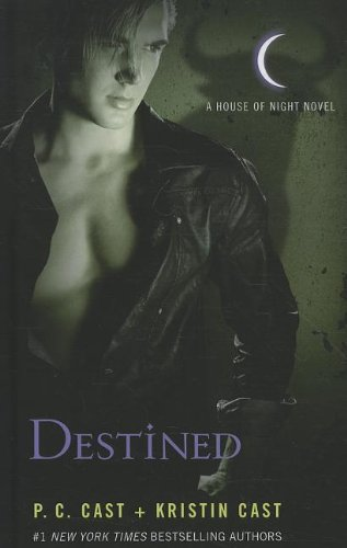 9781410442338: Destined (A House of Night)