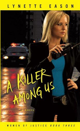 9781410442505: A Killer Among Us (Thorndike Press Large Print Christian Fiction: Women of Justice)