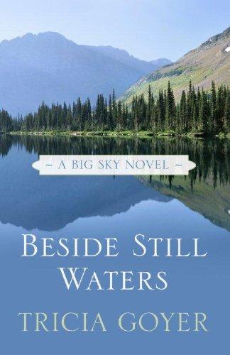 9781410442512: Beside Still Waters (Big Sky: Thorndike Press Large Print Christian Fiction)