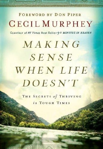 Making Sense When Life Doesn't: Cecil Murphey
