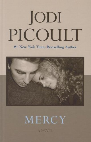 Mercy (Thorndike Press Large Print Famous Authors: Jodi Picoult
