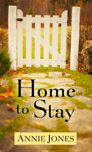 Home to Stay (Thorndike Christian Fiction): Jones, Annie