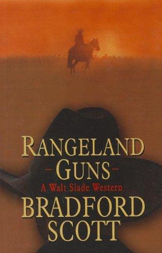 9781410442932: Rangeland Guns (Walt Slade Western: Wheeler Publishing Large Print Western)