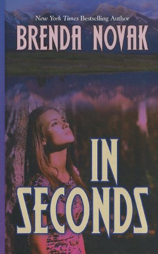 9781410443076: In Seconds (The Bulletproof Trilogy: Thorndike Press Large Print Romance)