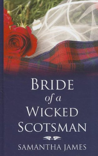 9781410443137: Bride of a Wicked Scotsman (Thorndike Press Large Print Romance Series)