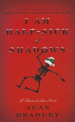 9781410443328: I Am Half-Sick Of Shadows (A Flavia de Luce Mystery)