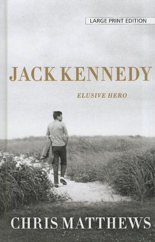 9781410443571: Jack Kennedy: Elusive Hero (Thorndike Press Large Print Nonfiction Series)