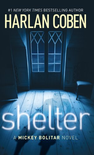 9781410443656: Shelter (Mickey Bolitar Novels)